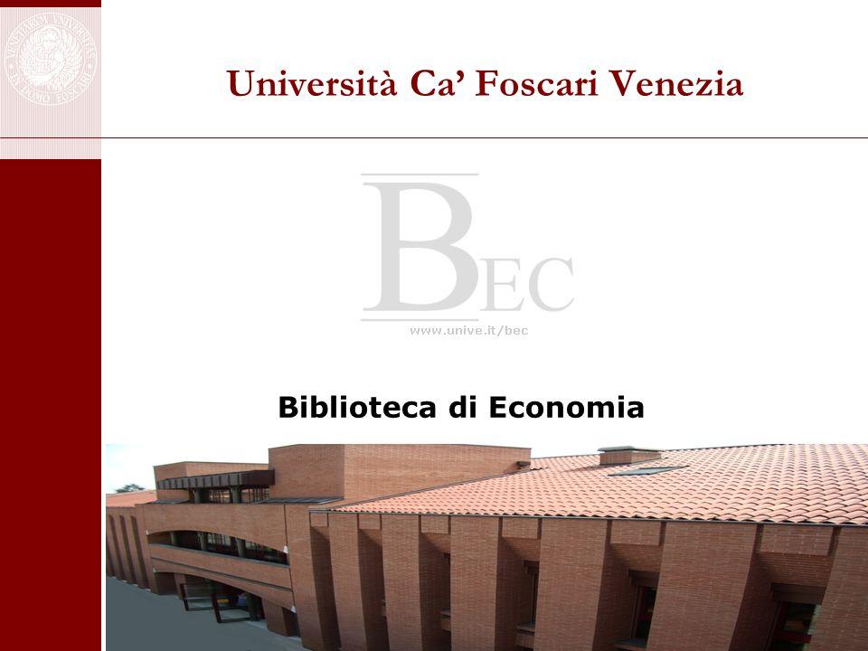 BIBLIOTECA DI ECONOMIA MISSION UTENTI/CLIENTI SERVIZI RISORSE PUNTI DI FORZA E CRITICITA