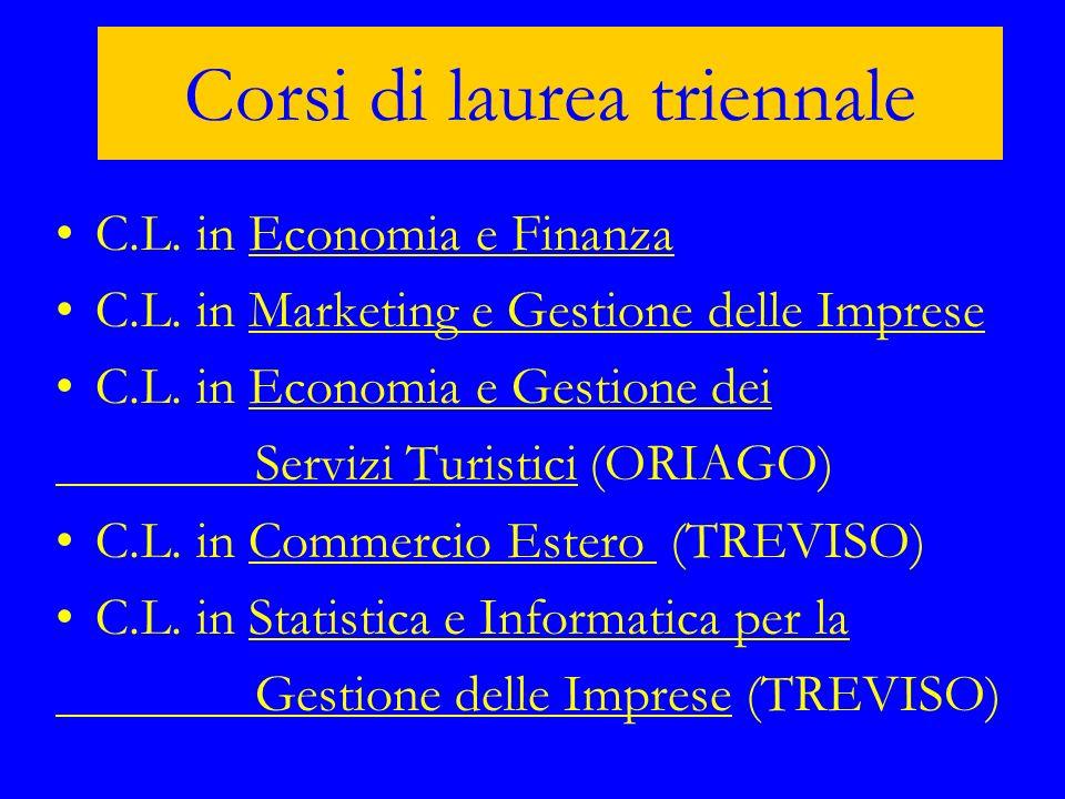 C.L. in Economia e FinanzaEconomia e Finanza C.L. in Marketing e Gestione delle ImpreseMarketing e Gestione delle Imprese C.L. in Economia e Gestione
