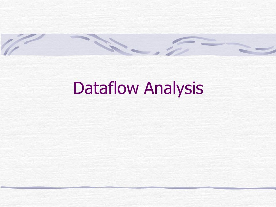 Dataflow Analysis