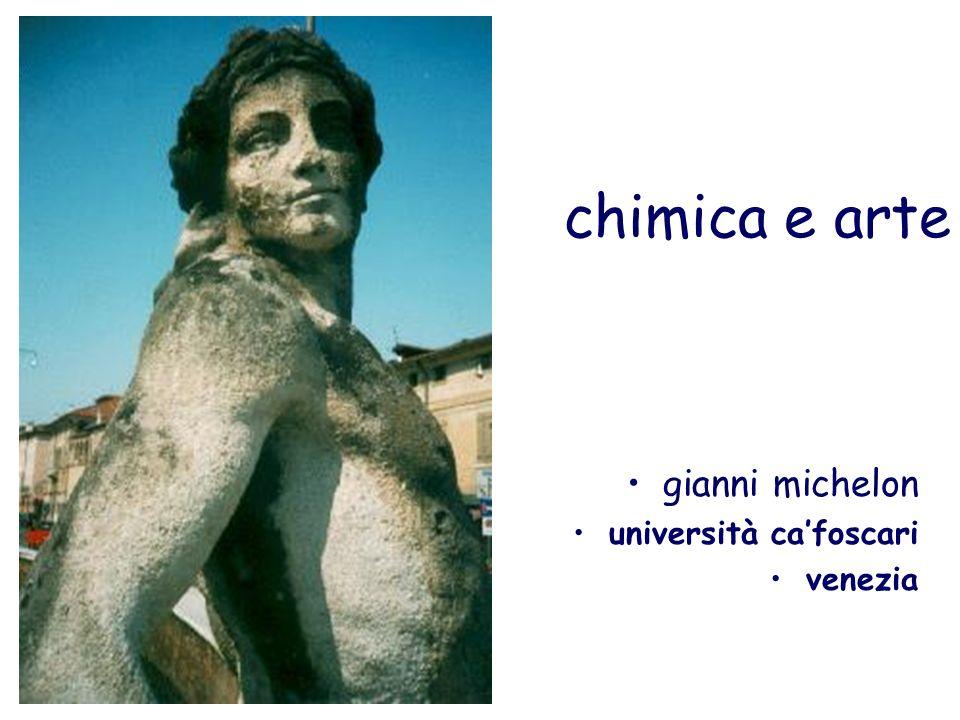 chimica e arte gianni michelon università cafoscari venezia