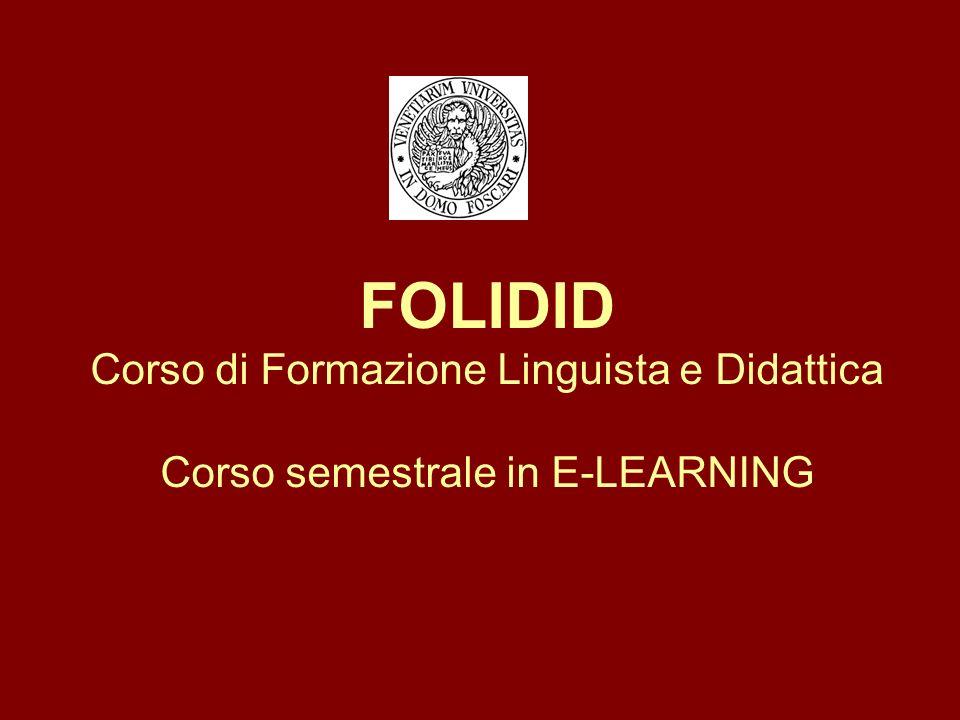 FOLIDID Corso di Formazione Linguista e Didattica Corso semestrale in E-LEARNING