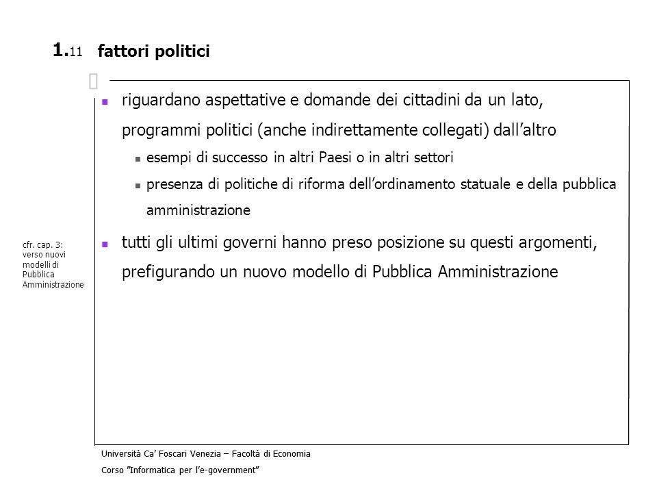 Università Ca Foscari Venezia – Facoltà di Economia Corso Informatica per le-government Università Ca Foscari Venezia – Facoltà di Economia Corso Info