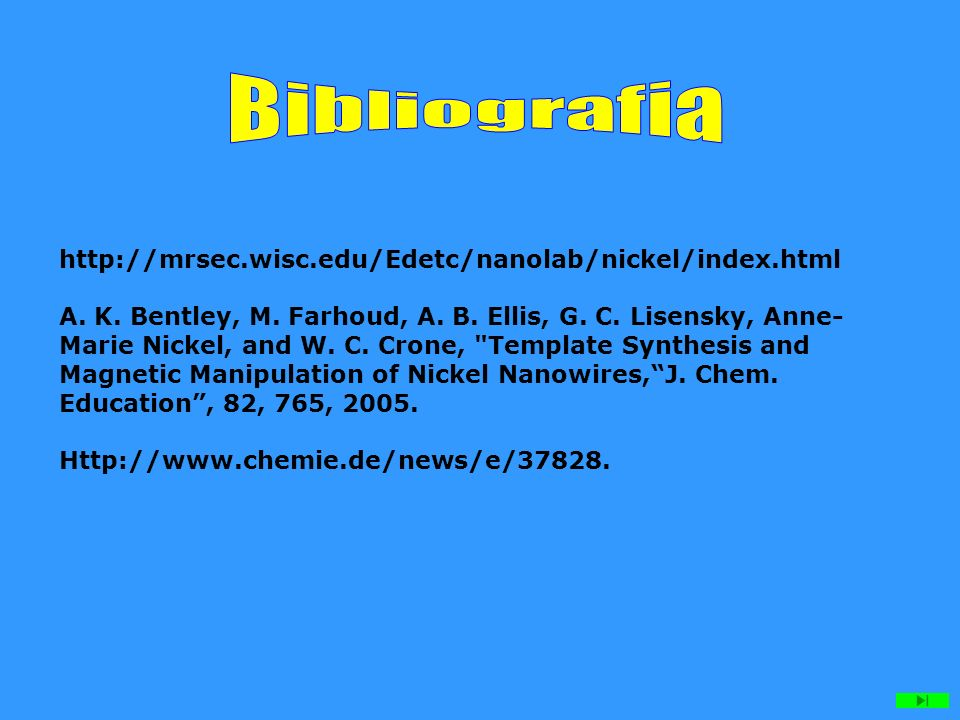http://mrsec.wisc.edu/Edetc/nanolab/nickel/index.html A.