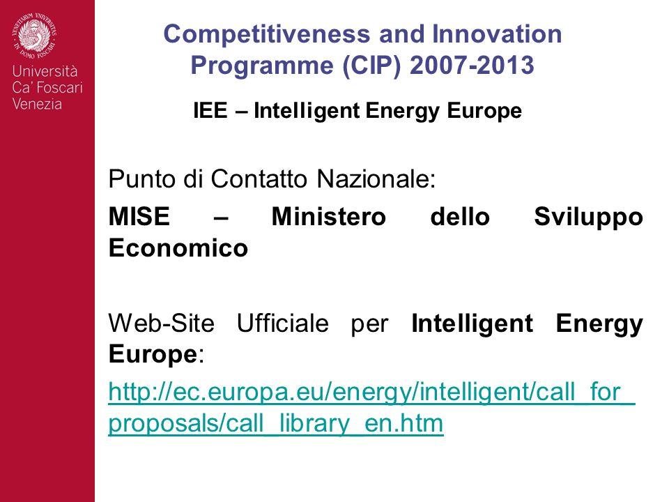Punto di Contatto Nazionale: MISE – Ministero dello Sviluppo Economico Web-Site Ufficiale per Intelligent Energy Europe: http://ec.europa.eu/energy/in