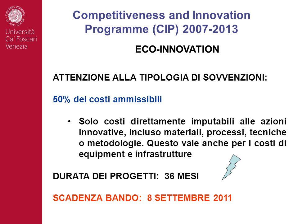 ATTENZIONE ALLA TIPOLOGIA DI SOVVENZIONI: 50% dei costi ammissibili Solo costi direttamente imputabili alle azioni innovative, incluso materiali, proc