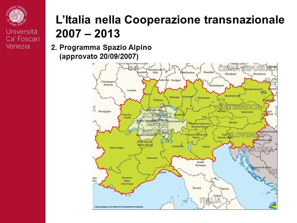 11 LItalia nella Cooperazione transnazionale 2007 – 2013 2.