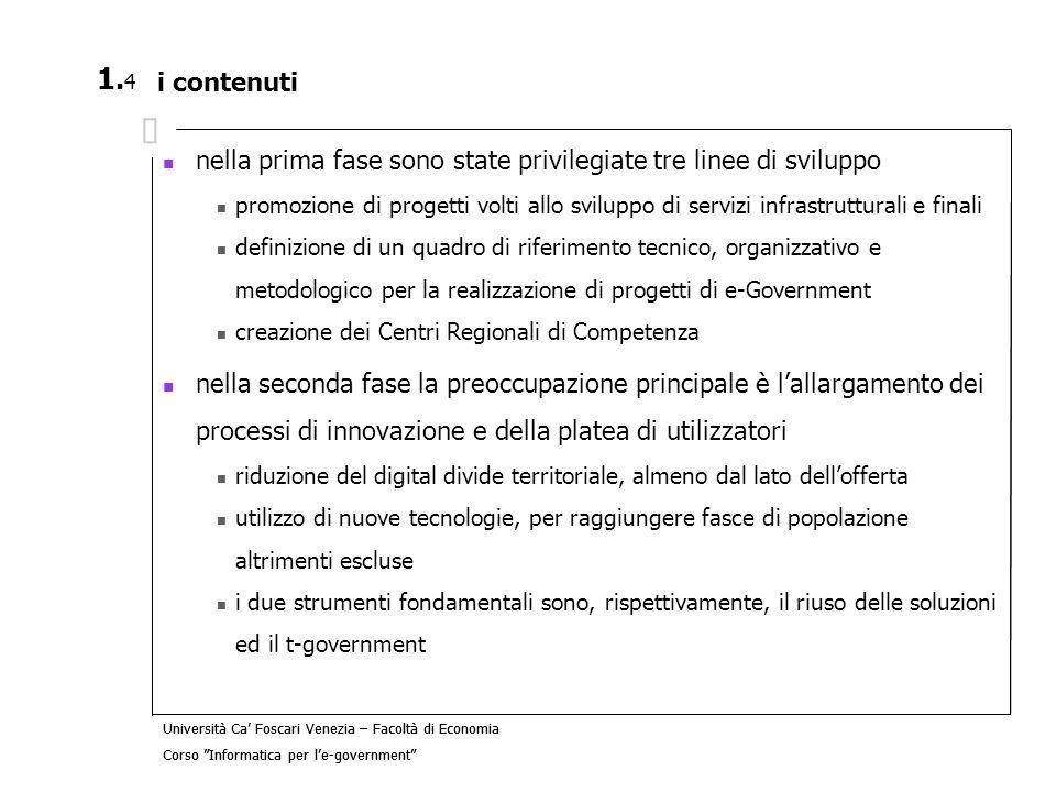 Università Ca Foscari Venezia – Facoltà di Economia Corso Informatica per le-government 4.