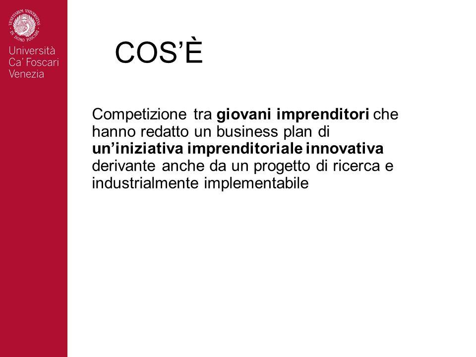 COSÈ Competizione tra giovani imprenditori che hanno redatto un business plan di uniniziativa imprenditoriale innovativa derivante anche da un progett