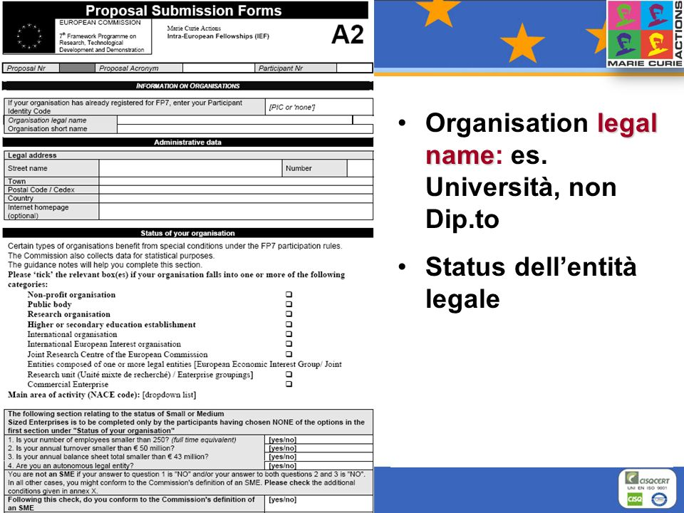 legal nameOrganisation legal name: es. Università, non Dip.to Status dellentità legale