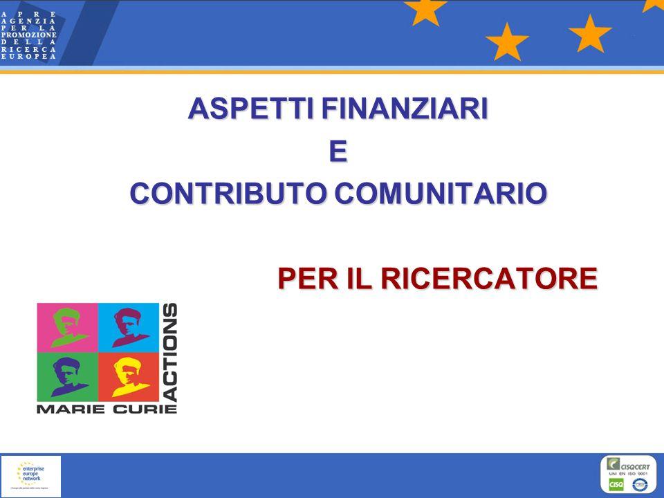 ASPETTI FINANZIARI E CONTRIBUTO COMUNITARIO PER IL RICERCATORE
