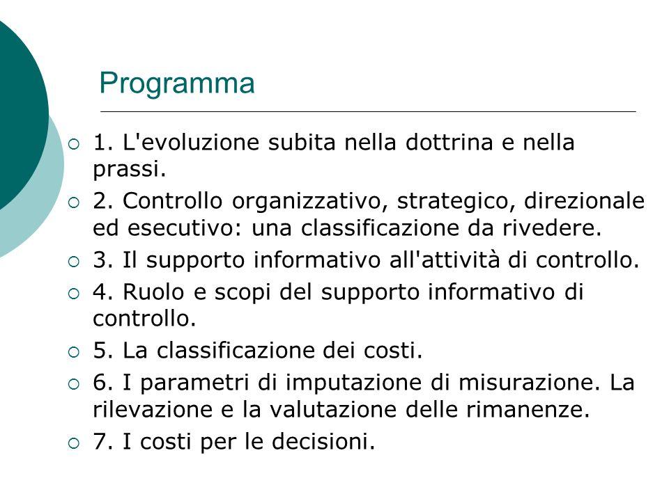 Programma 1.L evoluzione subita nella dottrina e nella prassi.