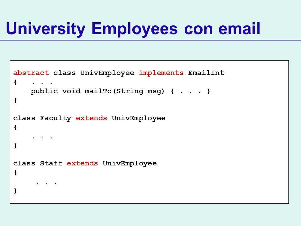 abstract class UnivEmployee implements EmailInt {...