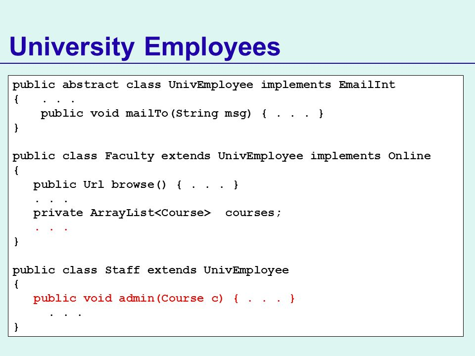 public abstract class UnivEmployee implements EmailInt {...