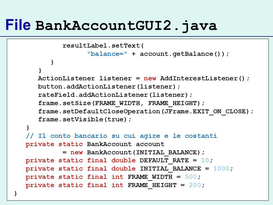 File BankAccountGUI2.java resultLabel.setText(