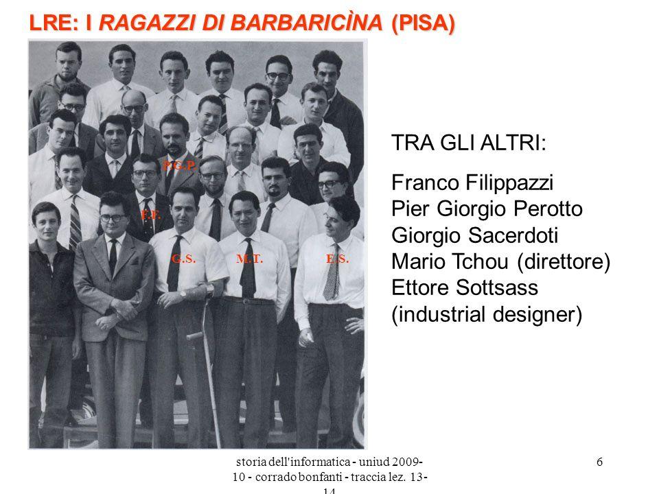 storia dell'informatica - uniud 2009- 10 - corrado bonfanti - traccia lez. 13- 14 6 LRE: I RAGAZZI DI BARBARICÌNA (PISA) TRA GLI ALTRI: Franco Filippa