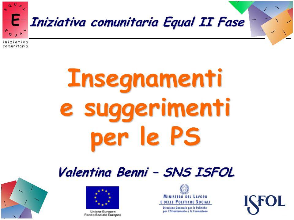 Insegnamenti e suggerimenti per le PS Valentina Benni – SNS ISFOL