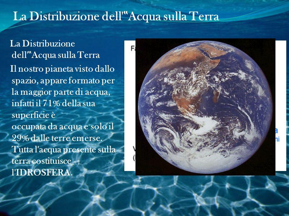 L 'idrosfera, rappresenta tutte le acque presenti nel nostro pianeta. L'acqua che la sempre compone può trovarsi in varie parti del corpo azzurro e ce