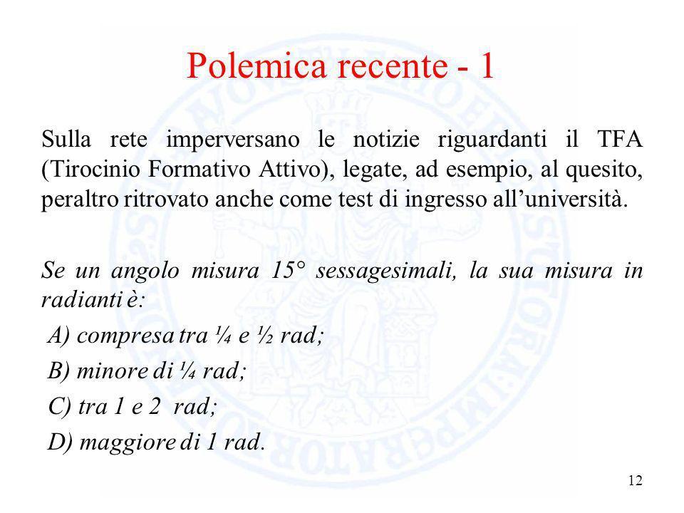 Implicazioni 11 1)Le azioni di Orientamento potrebbero (dovrebbero?) iniziare almeno al quarto anno di scuola superiore. 2)LAnalisi Matematica, tipica