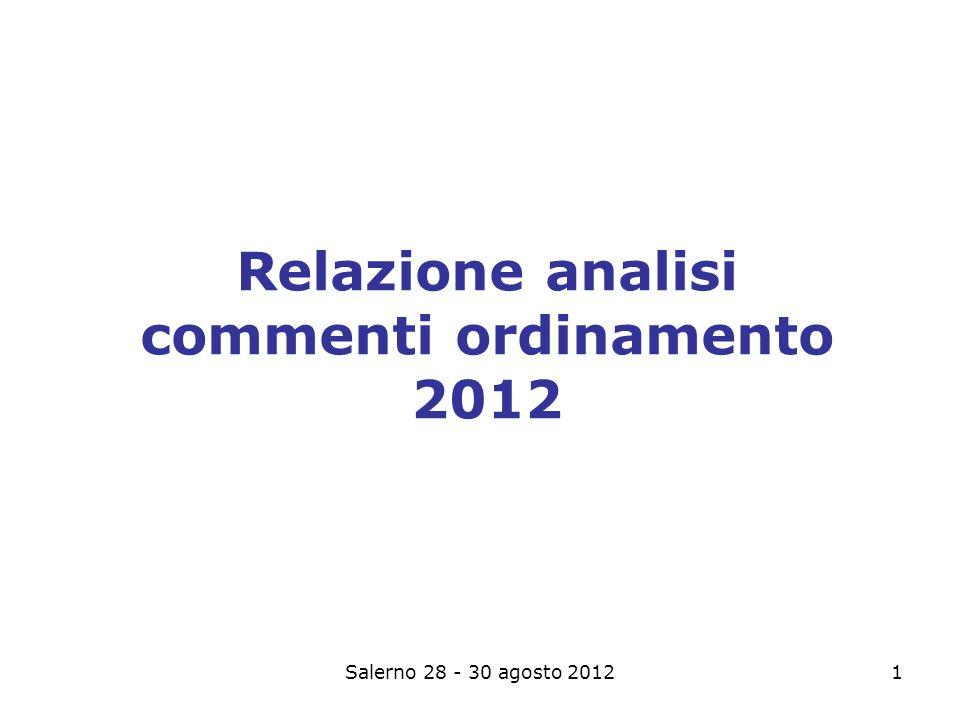 Salerno 28 - 30 agosto 20121 Relazione analisi commenti ordinamento 2012