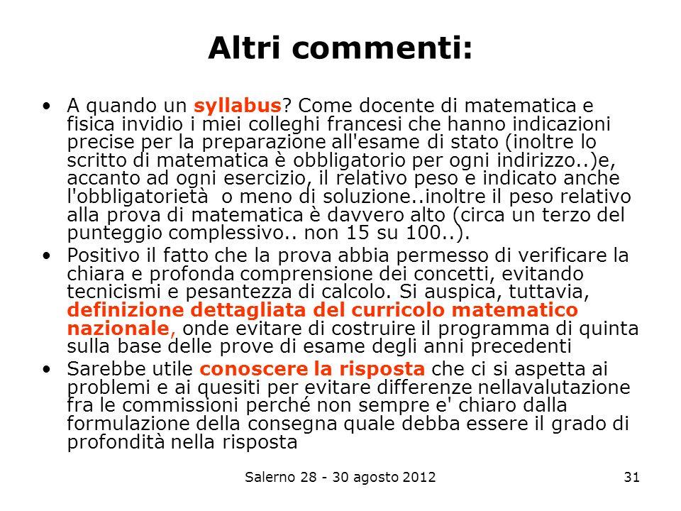Salerno 28 - 30 agosto 201231 Altri commenti: A quando un syllabus.