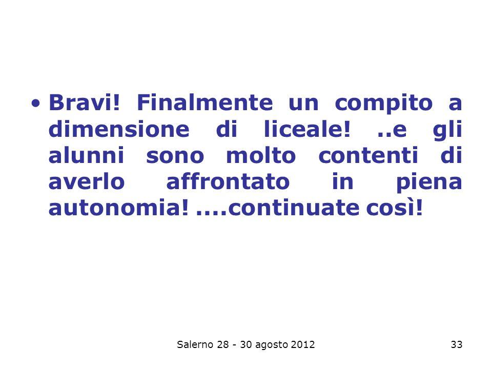 Salerno 28 - 30 agosto 201233 Bravi.