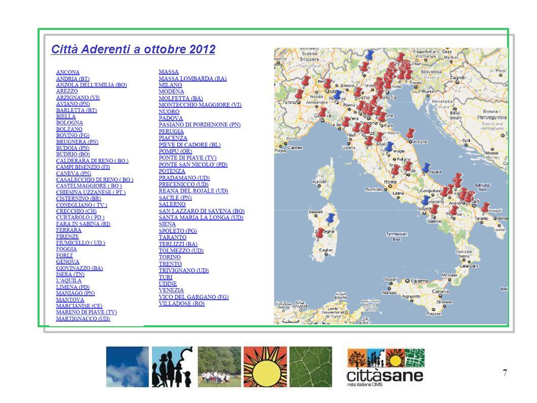 Marzo 2011 7 Città Aderenti a ottobre 2012
