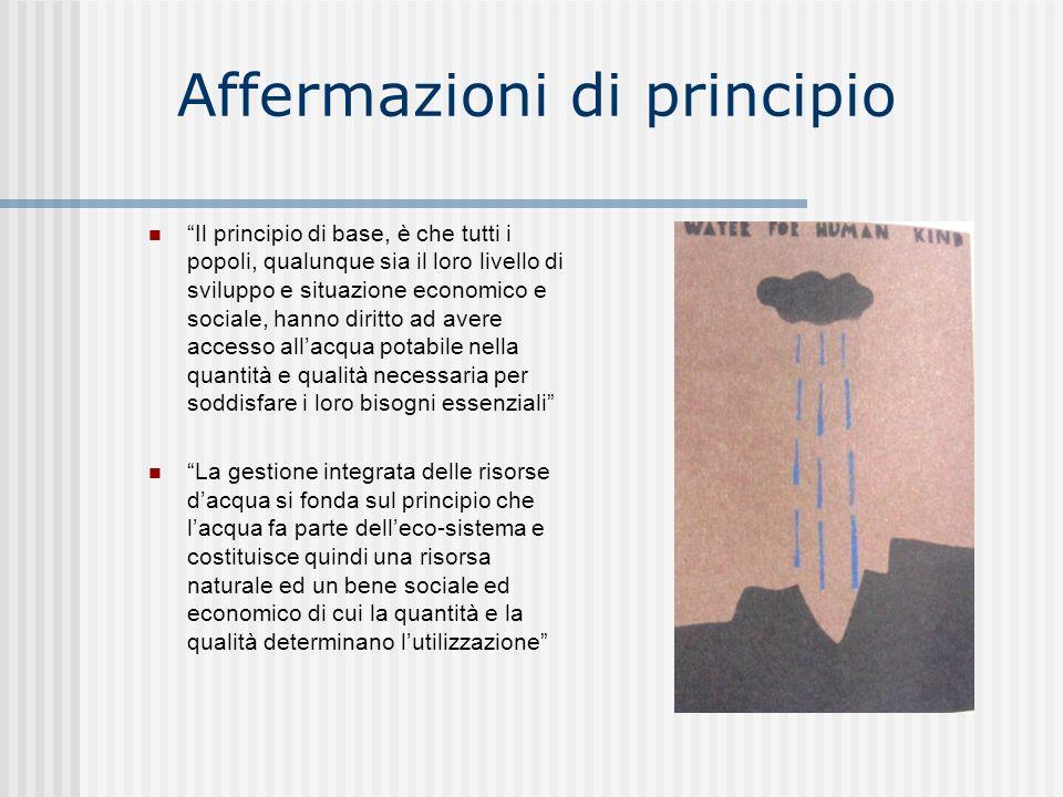 Affermazioni di principio Il principio di base, è che tutti i popoli, qualunque sia il loro livello di sviluppo e situazione economico e sociale, hann