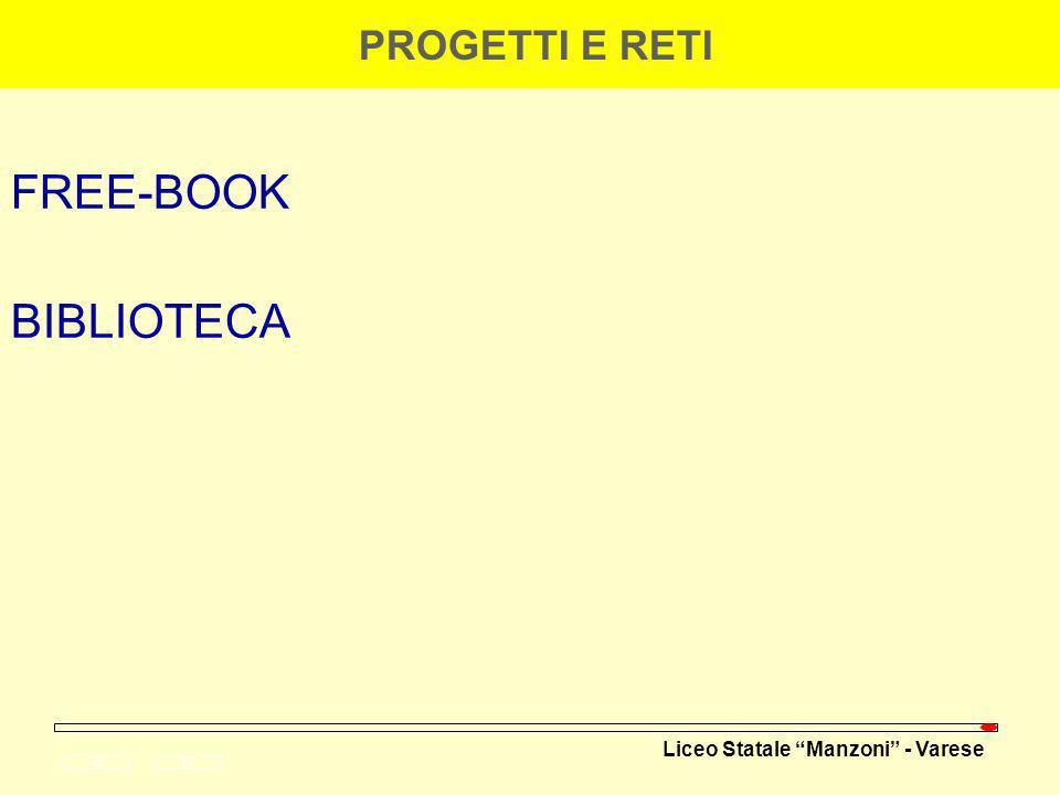Liceo Statale Manzoni - Varese FREE-BOOK BIBLIOTECA PROGETTI E RETI