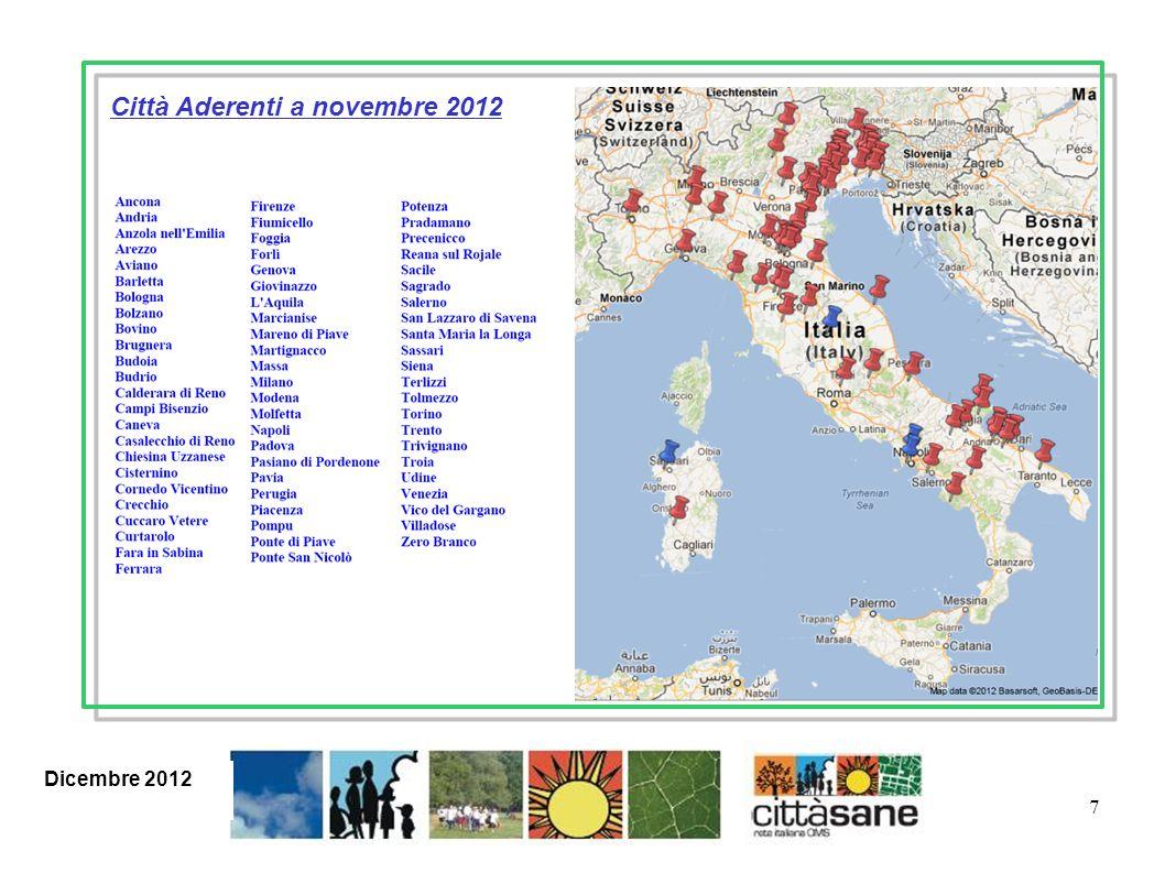 18 PROGETTUALITA ESEMPI DI PROGETTI DI COMUNITA PORTATI AVANTI DALLA RETE CITTA SANE OMS e DALLE CITTA ADERENTI Gennaio 2012 Giugno 2012