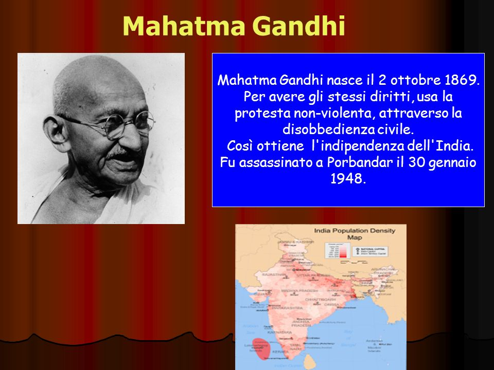 Mahatma Gandhi Mahatma Gandhi nasce il 2 ottobre 1869.