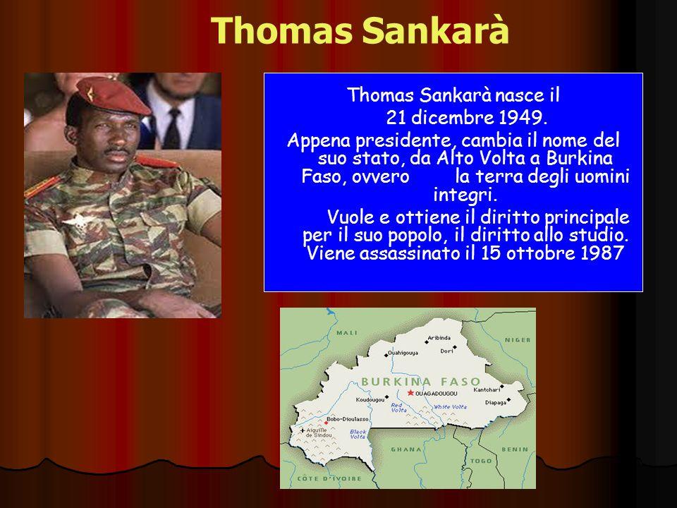 Thomas Sankarà Thomas Sankarà nasce il 21 dicembre 1949.