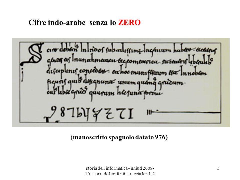 storia dell'informatica - uniud 2009- 10 - corrado bonfanti - traccia lez.1-2 5 ZERO Cifre indo-arabe senza lo ZERO (manoscritto spagnolo datato 976)
