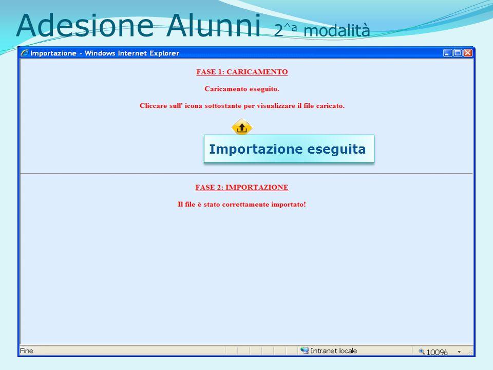 Adesione Alunni 2 ^a modalità Importazione eseguita