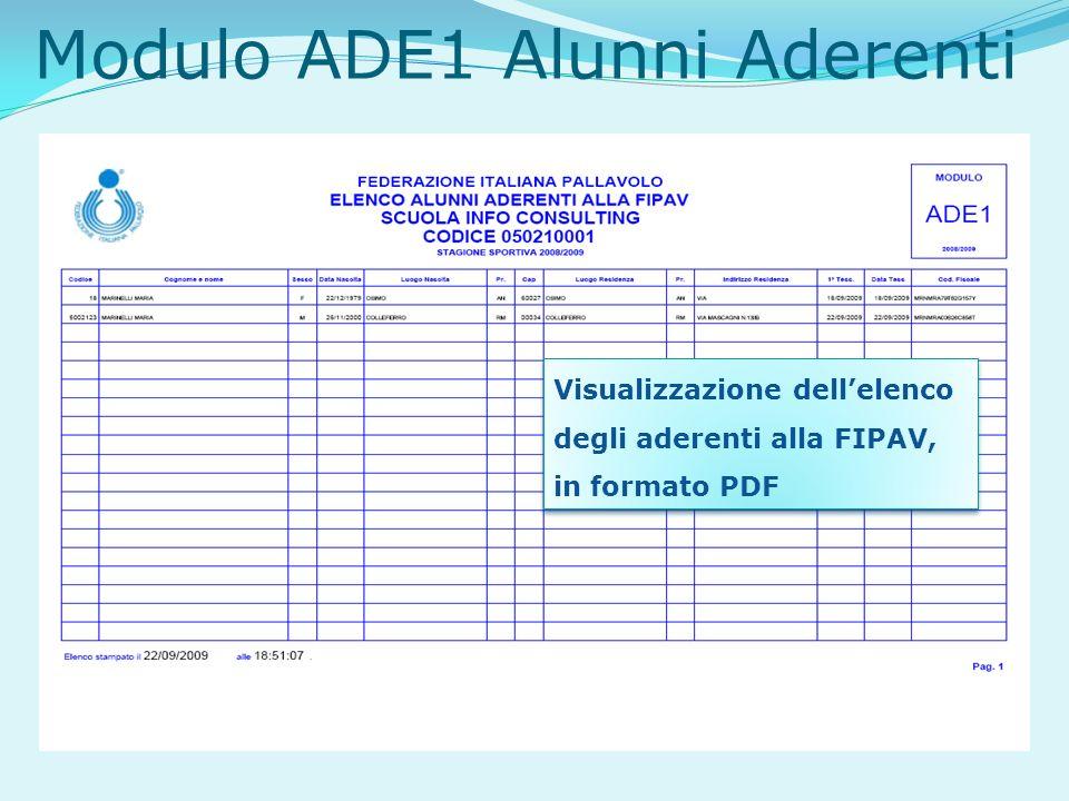 Modulo ADE1 Alunni Aderenti Visualizzazione dellelenco degli aderenti alla FIPAV, in formato PDF