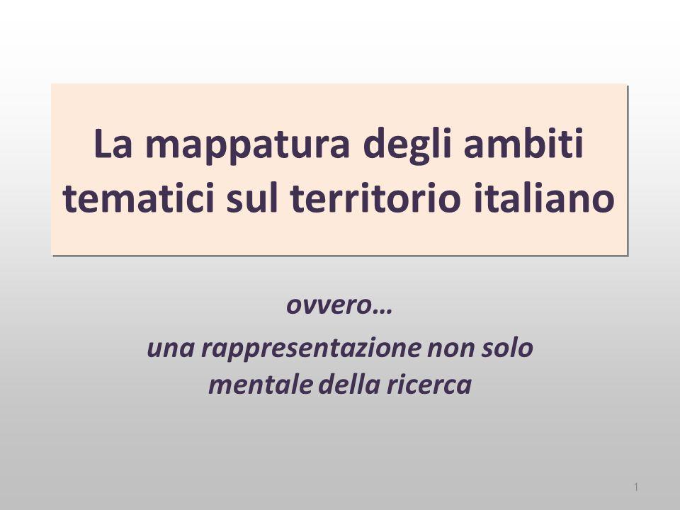 La mappatura degli ambiti tematici sul territorio italiano ovvero… una rappresentazione non solo mentale della ricerca 1