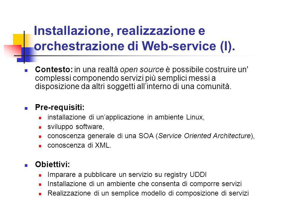 Installazione, realizzazione e orchestrazione di Web-service (I).
