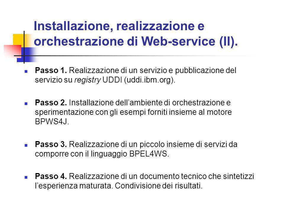 Installazione, realizzazione e orchestrazione di Web-service (II).