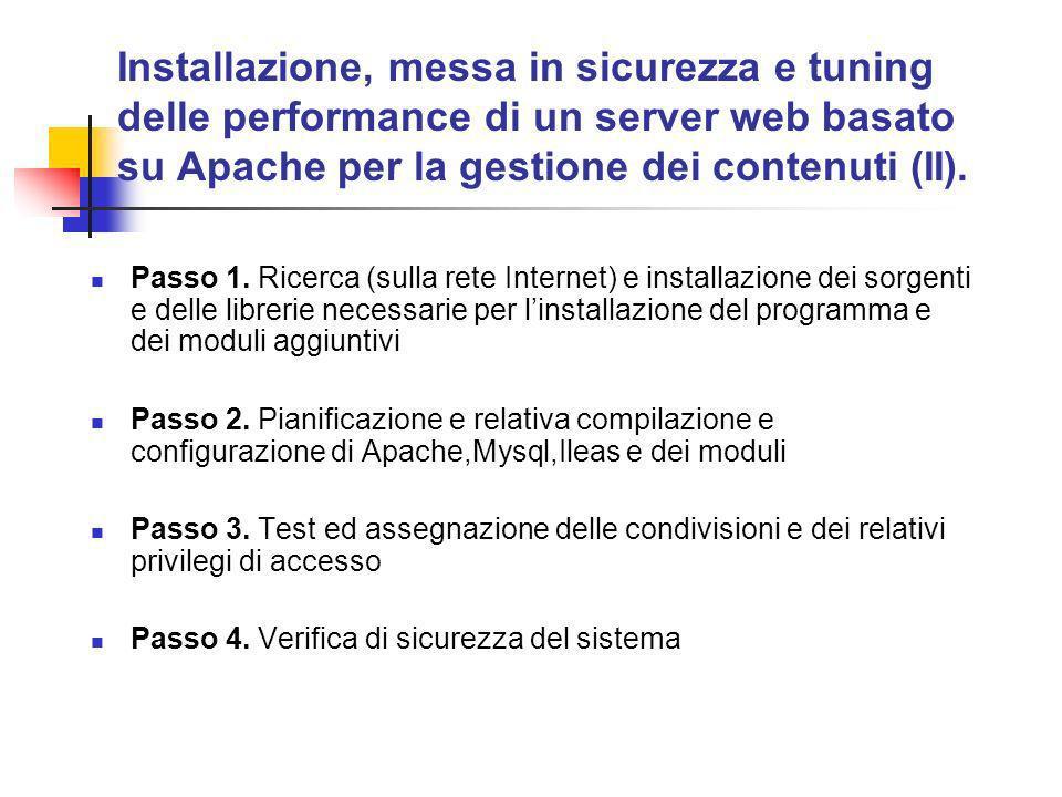 Installazione, messa in sicurezza e tuning delle performance di un server web basato su Apache per la gestione dei contenuti (II).