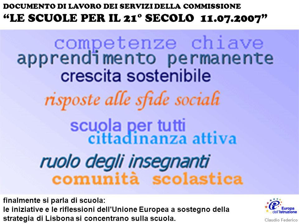 finalmente si parla di scuola: le iniziative e le riflessioni dell Unione Europea a sostegno della strategia di Lisbona si concentrano sulla scuola.