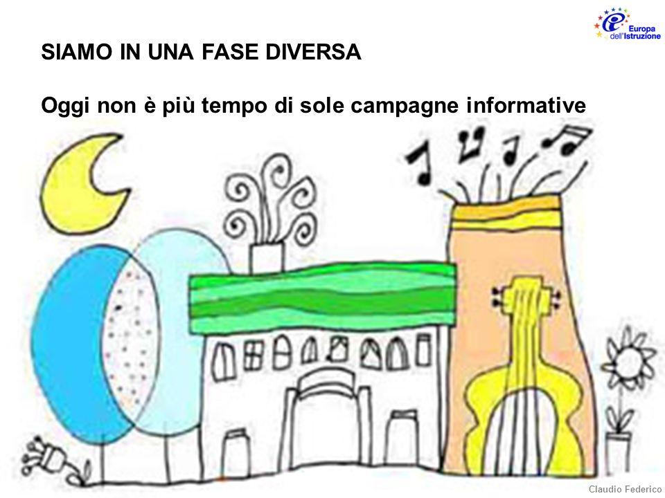 SIAMO IN UNA FASE DIVERSA Oggi non è più tempo di sole campagne informative Claudio Federico