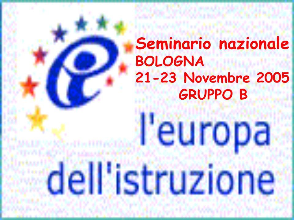 Seminario nazionale BOLOGNA 21-23 Novembre 2005 GRUPPO B