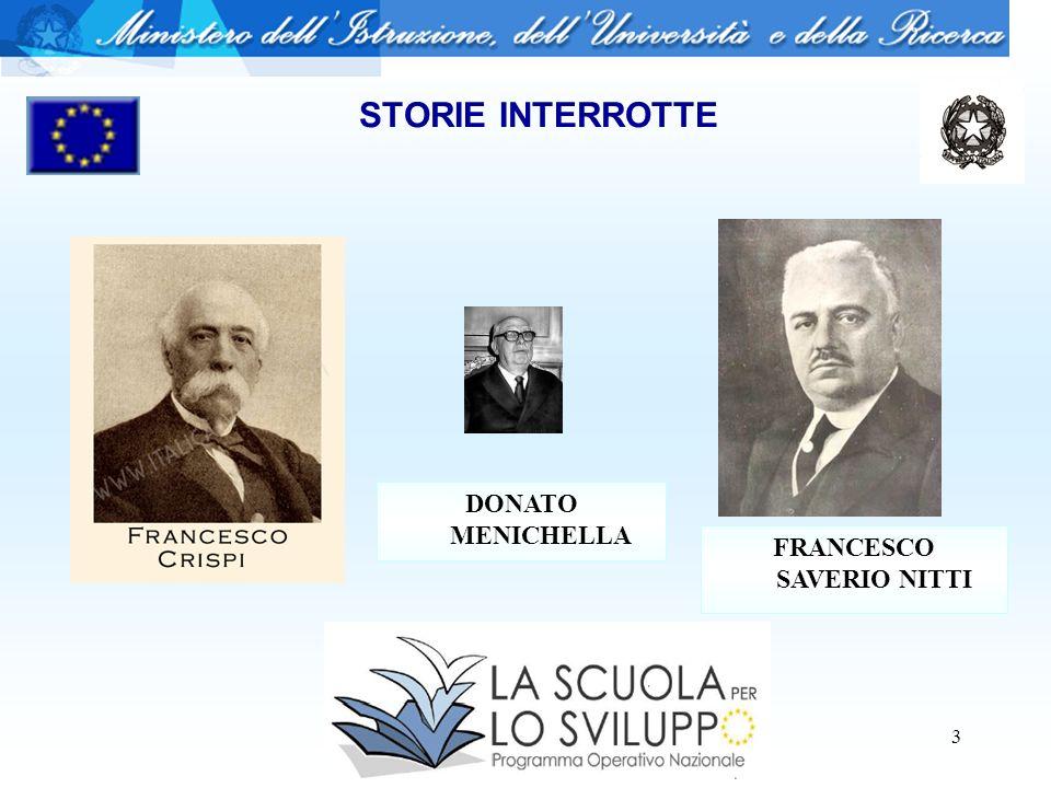 3 STORIE INTERROTTE FRANCESCO SAVERIO NITTI DONATO MENICHELLA
