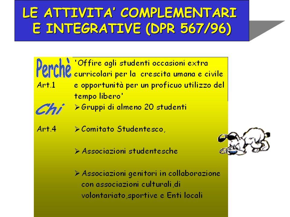 LE ATTIVITA COMPLEMENTARI E INTEGRATIVE (DPR 567/96)