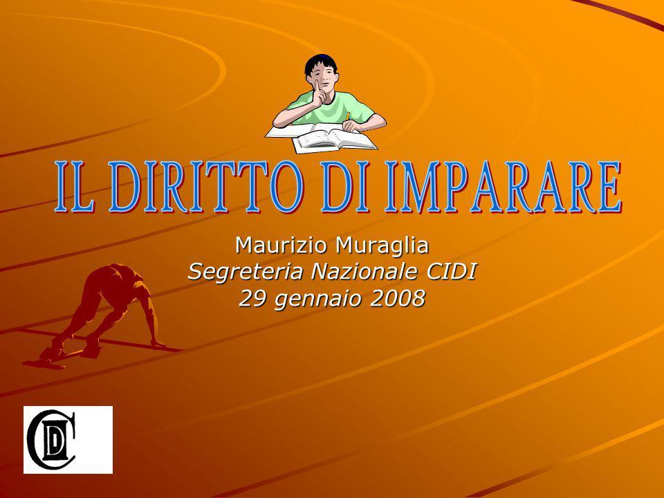 Maurizio Muraglia Segreteria Nazionale CIDI 29 gennaio 2008