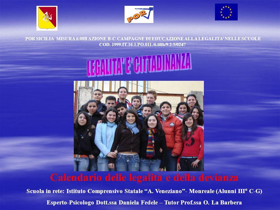 POR SICILIA MISURA 6.08B AZIONE B-C CAMPAGNE DI EDUCAZIONE ALLA LEGALITA NELLE SCUOLE COD.