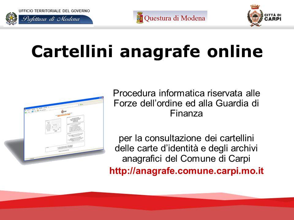 Cartellini anagrafe online Procedura informatica riservata alle Forze dellordine ed alla Guardia di Finanza per la consultazione dei cartellini delle