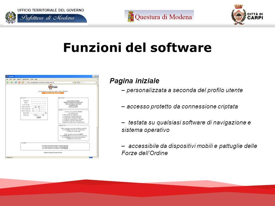 Funzioni del software Pagina iniziale – personalizzata a seconda del profilo utente – accesso protetto da connessione criptata – testata su qualsiasi