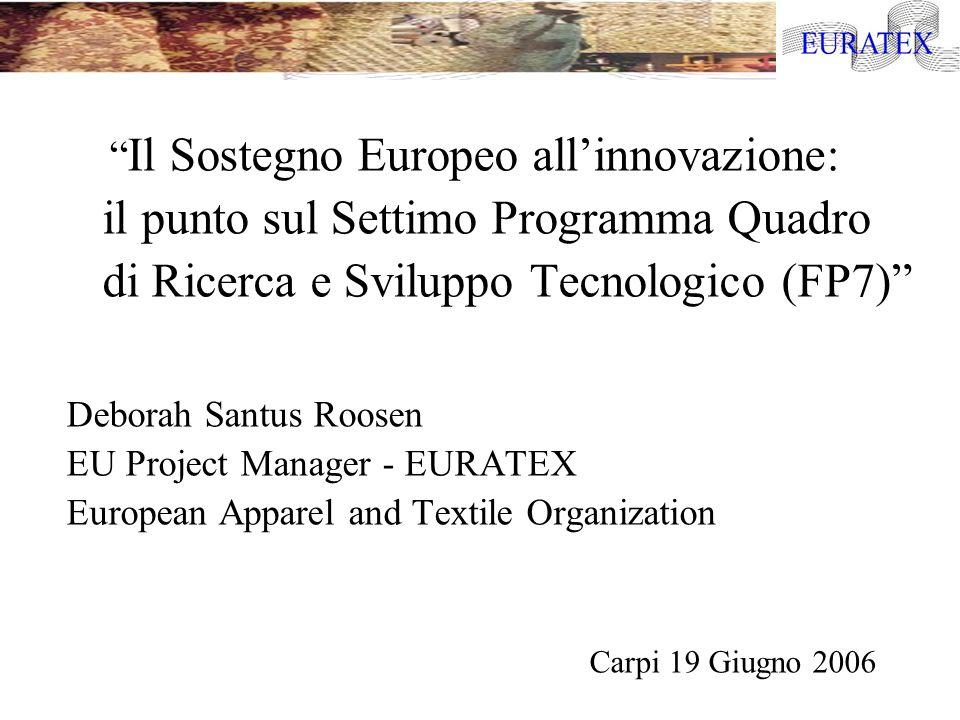 Il 7 Programma Quadro di Ricerca e Sviluppo Tecnologico: quale stato attuale dei lavori.