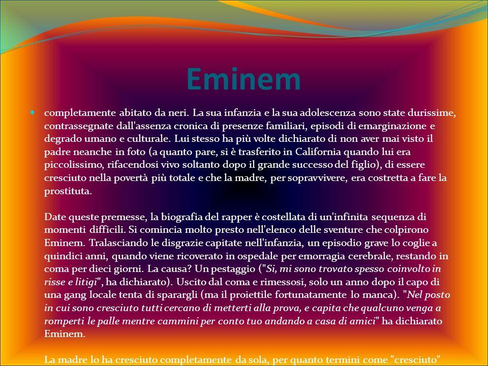 Eminem completamente abitato da neri.