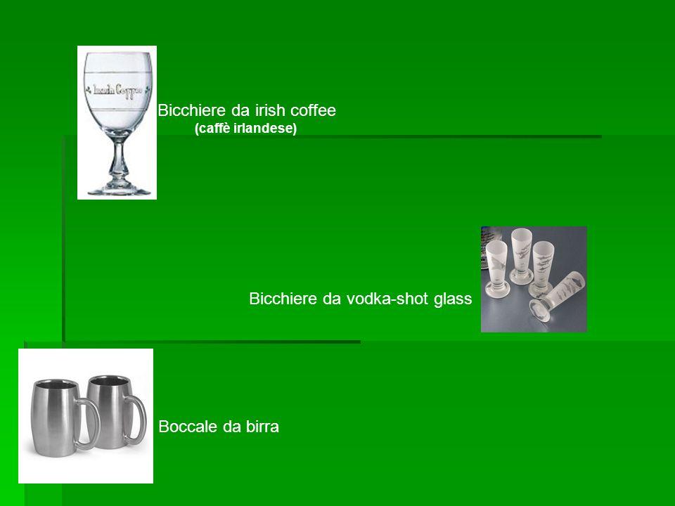 Bicchiere da irish coffee (caffè irlandese) Bicchiere da vodka-shot glass Boccale da birra